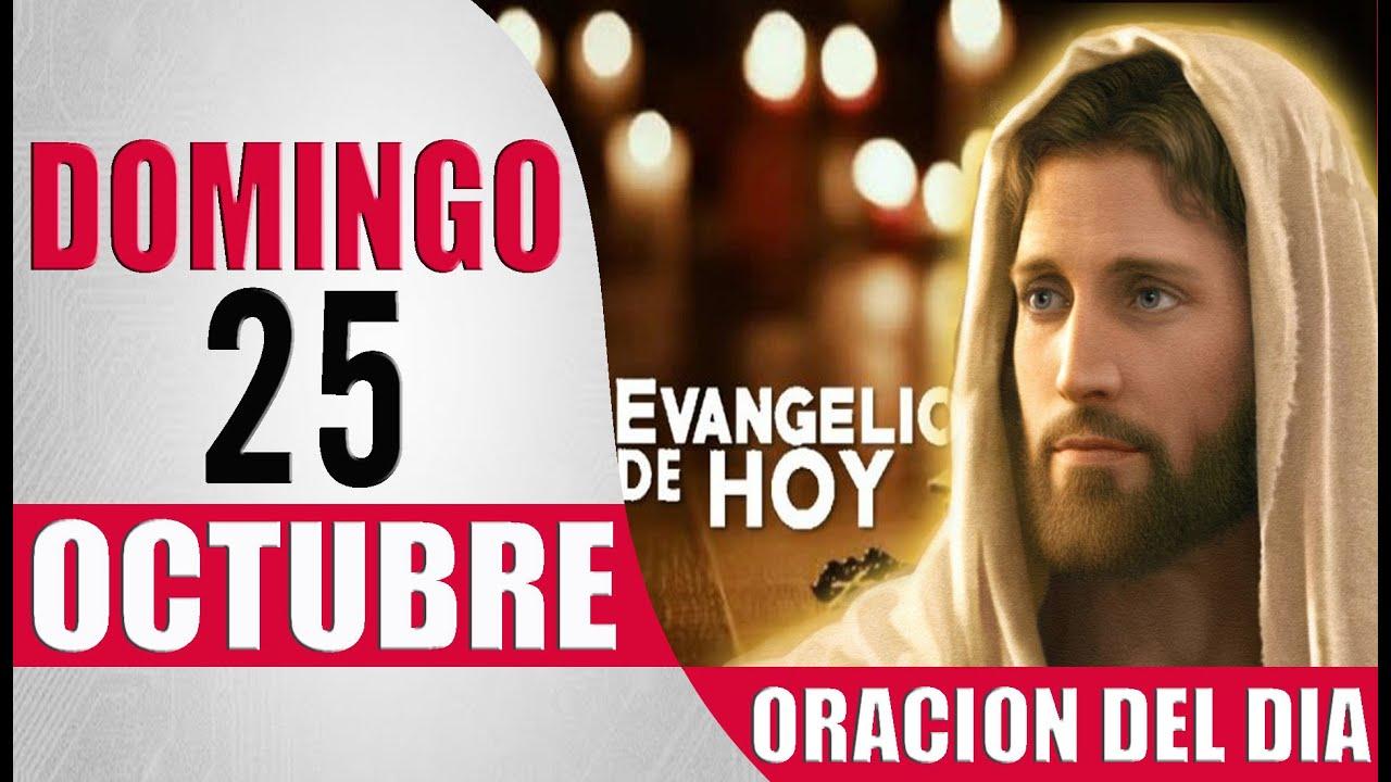 ORACION DEL DIA DOMINGO 25 DE OCTUBRE DEL 2020 PALABRA DE DIOS