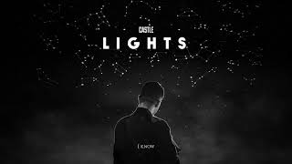 Castle - Lights (Official Lyrics Video)