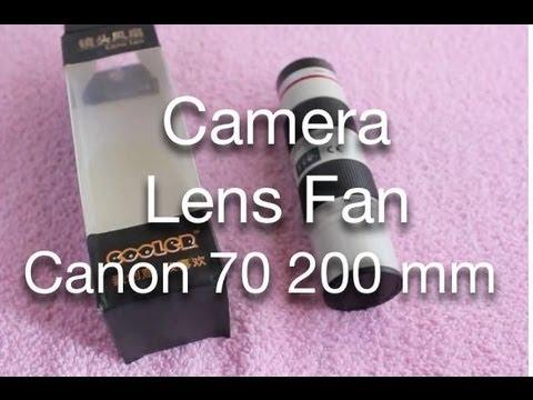 Camera Lens Fan - Canon 70 - 200 Mm