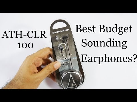 Best Sounding Budget Earphones? Audio Technica ATH-CLR 100 Review