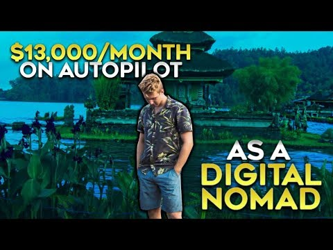 How I Make $13,000/Month On Autopilot As A Digital Nomad