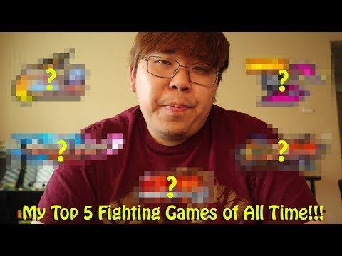 Top 5 Favorite Fighting Games of All Time?!?!