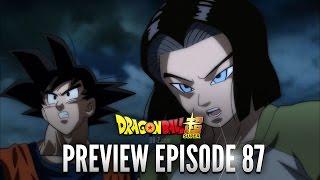 DRAGON BALL SUPER EPISODE 87 - PREVIEW / TRAILER [1080p]
