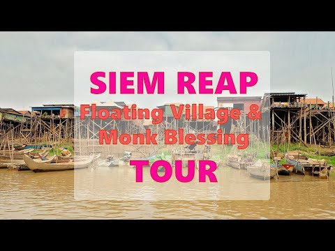 The Best Siem Reap Tour to See Kampong Khleang, Locals & Receive a Monk Blessing!