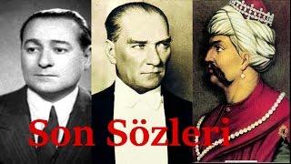 Bazı Türk Büyüklerinin Ölmeden Önceki Son Sözleri