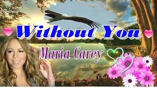 Without You - มารายห์ แครี่..(ซับไทย)