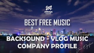 Free Music for Company Profile - Vlog Music - Cinematic Music - Corporate Background Music - GRATIS
