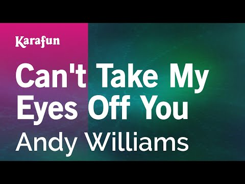 Karaoke Can't Take My Eyes Off You - Andy Williams *