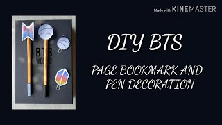 DIY BTS PAGE BOOKMARK AND PEN DECORATION