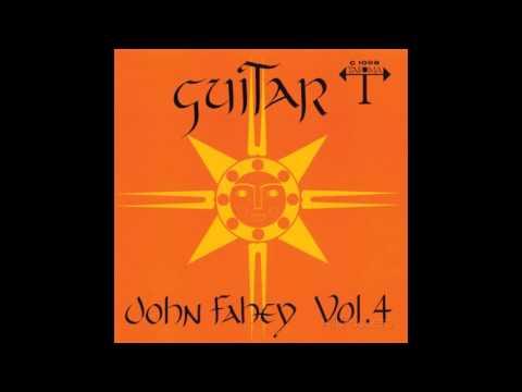 John Fahey - Will The Circle Be Unbroken