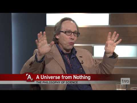 Lawrence Krauss: A Universe from Nothing