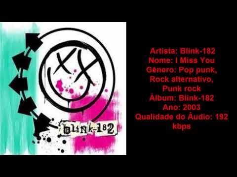 Blink-182 - I Miss You | Download Musica MP3