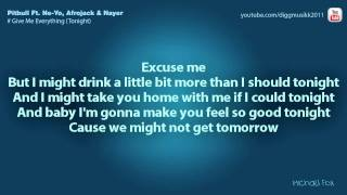 Ne-Yo - Give Me Everything (Tonight) (Feat. Pitbull & Nayer) [Lyrics on Screen] (Feb 2011) M
