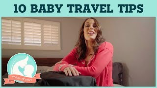 Brie's top 10 secrets for traveling alone with Birdie! | Total Mommy