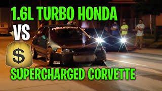 SuperCharged Corvette vs Turbo Honda Civic   $1600