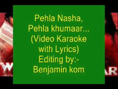 Pahla nasha karaoke :- FIroz Ali