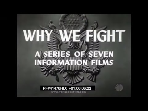 War Comes to America - Why We Fight Part 7 Frank Capra WWII Isolationism 41470 HD