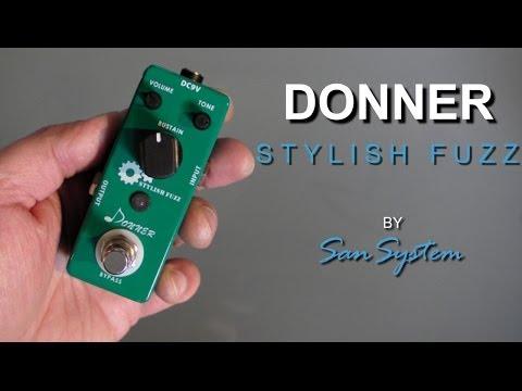 ► DONNER - Stylish Fuzz ♫♪