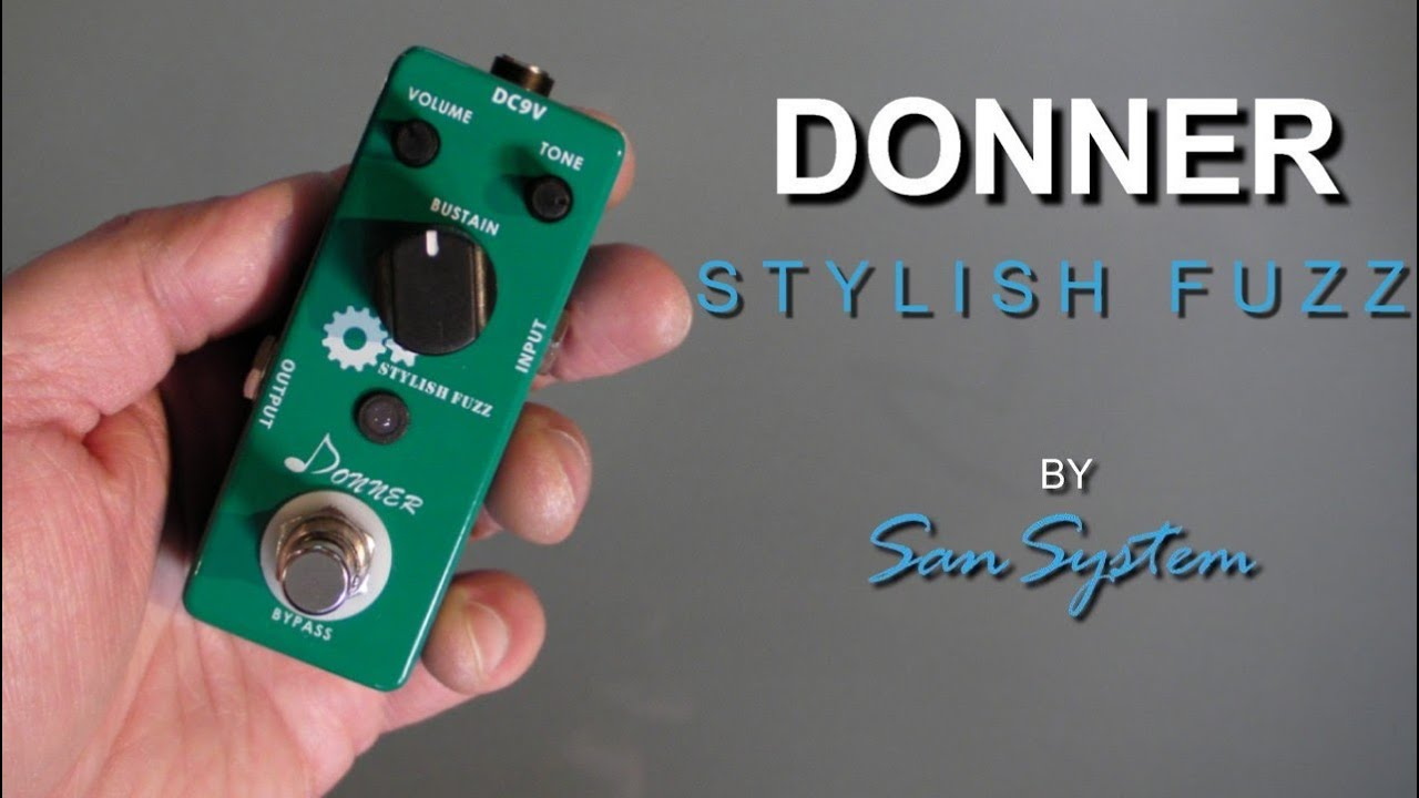 to wear - Stylish donner fuzz guitar video