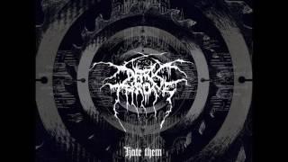 Darkthrone - Hate Them (Full Album) 2003