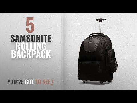 top-10-samsonite-rolling-backpack-[2018]:-samsonite-wheeled-backpack,-black/charcoal,-one-size