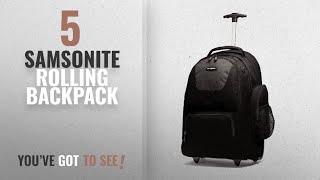 Top 10 Samsonite Rolling Backpack [2018]: Samsonite Wheeled Backpack, Black/Charcoal, One Size
