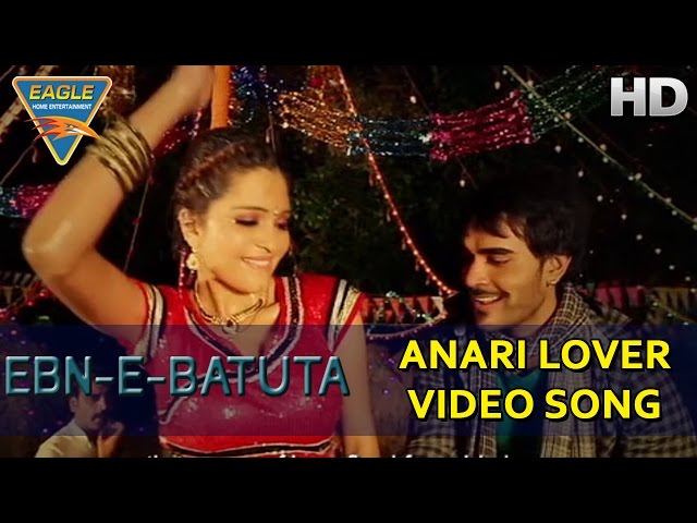 Ebn E Batuta Movie || Anari Lover Video Song || Rajeev Verma, Omkar Das || Eagle Hindi Movies