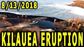 NEWS UPDATE Hawaii Kilauea Volcano Eruption 8/13/2018