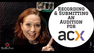 Recording & Submitting an Audition for ACX