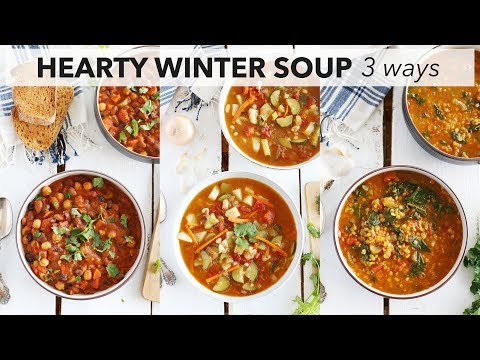 3 Hearty Winter Soup Recipes | EASY + DELICIOUS
