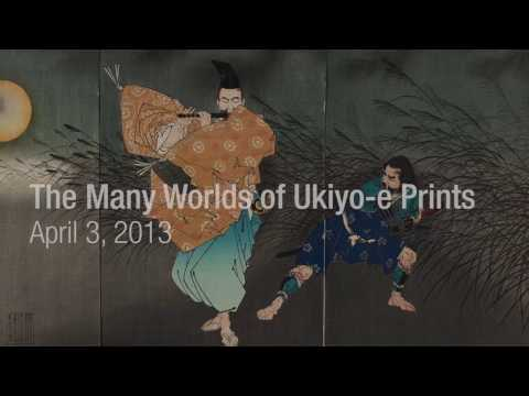 Art of Japan: The Many Worlds of Ukiyo-e Prints
