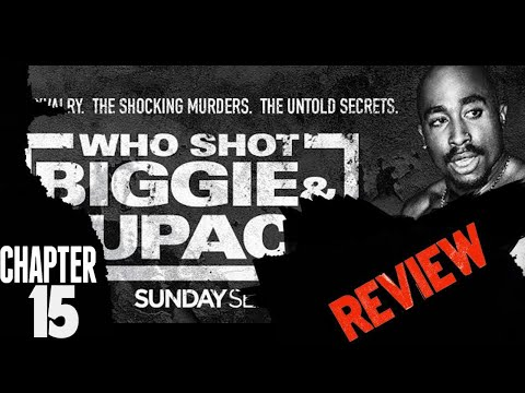 Who Shot Biggie & Tupac? REVIEW (I Told U) Chapter 26©