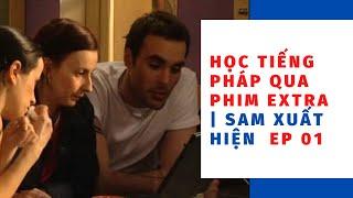 """Học tiếng pháp qua phim hài""  Episode 01 L'arrivée de Sam   Sam xuất hiện"