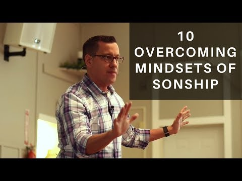 10 Overcoming Mindsets of Sonship