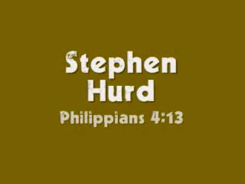 Stephen Hurd - Phil 4:13 (Stand)
