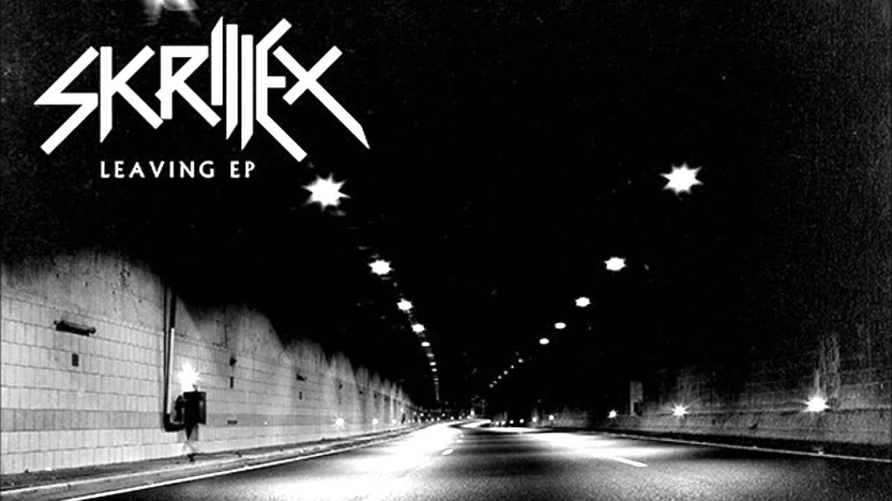 Járt utat a járatlanért - Skrillex - Leaving (EP, 2013)