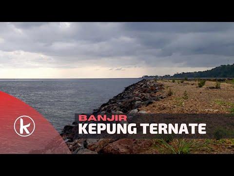 VIDEO BANJIR KEPUNG TERNATE