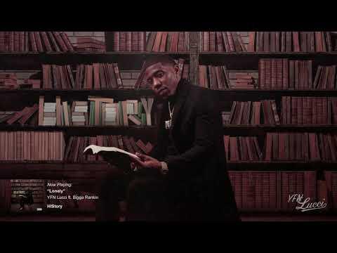 YFN Lucci – Lonely ft. Bigga Rankin (Official Audio)
