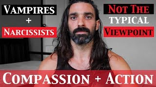 Vampires + Narcissists || Dealing with Aggression + Lack of Empathy