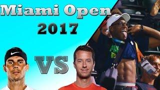 Miami Open 2017 Vlog 3: NADAL VS KOHLSCHREIBER & CROWD GOES WILD
