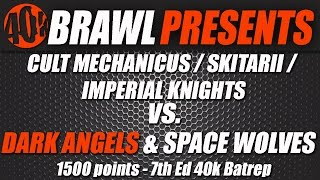 40K BRAWL Warhammer Battle Report – Cult Mechanicus War Convocation vs Dark Angels & Space Wolves