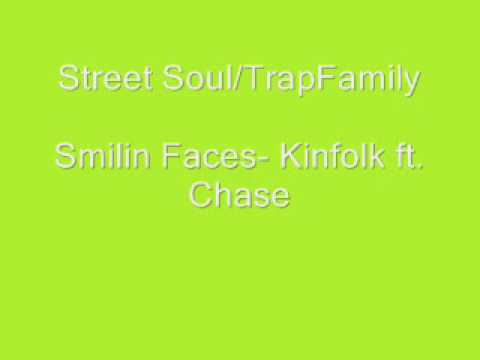 smilin faces- Street Soul / TrapFamily