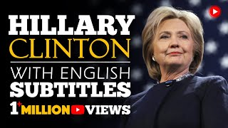 ENGLISH SPEECH | HILLARY CLINTON: Be Resilient (English Subtitles)