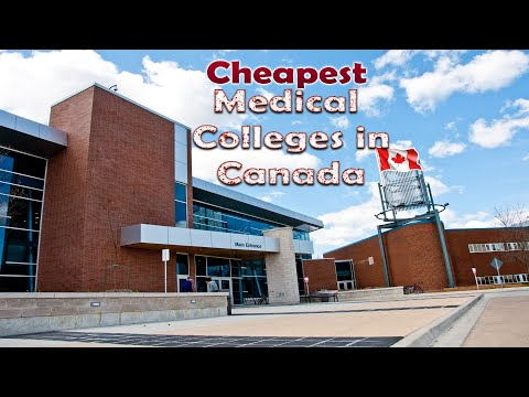 Cheapest Medical Colleges In Canada For International Students