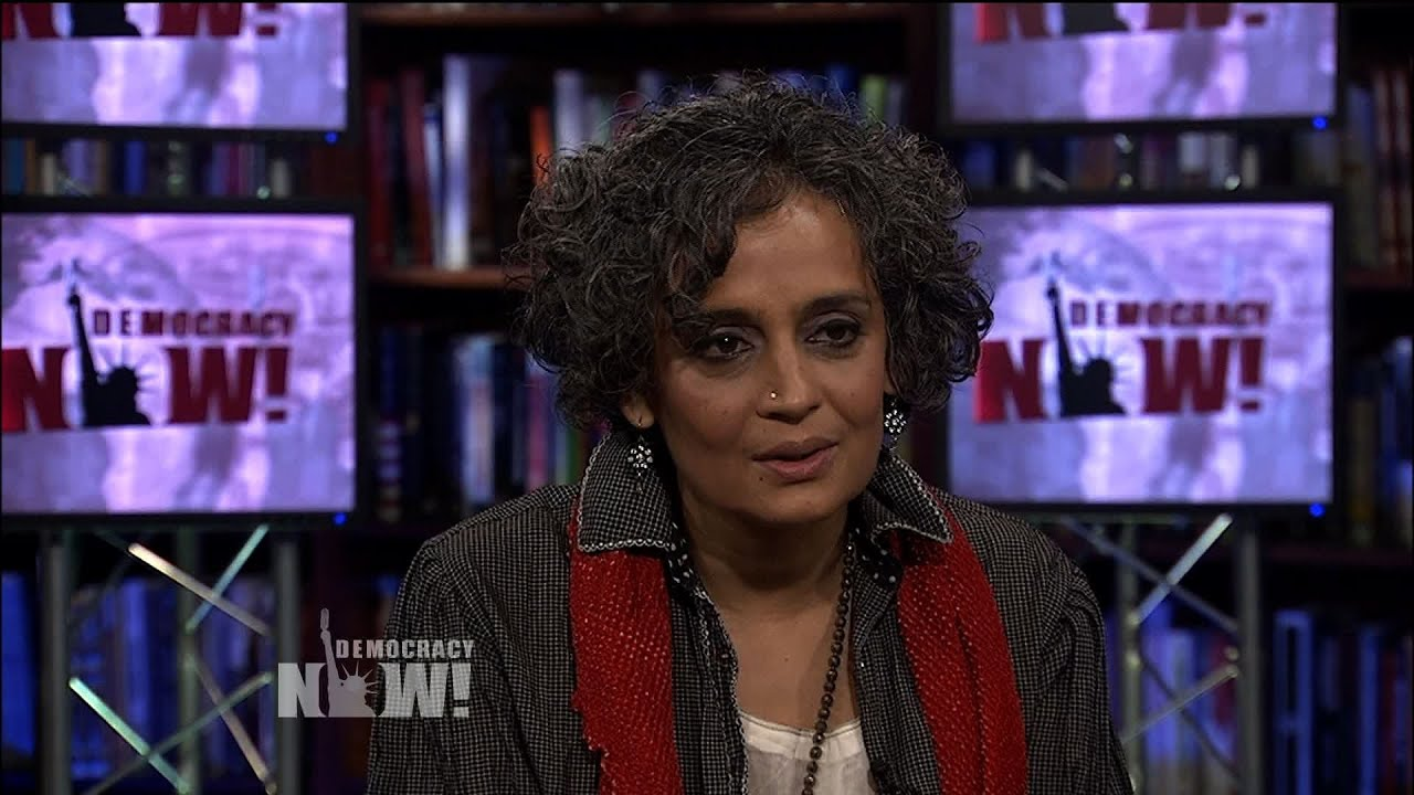 Arundhati Roy | Foundations & NGOs Pacify Grassroots Movements
