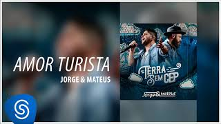 Baixar Jorge & Mateus - Amor Turista [Terra Sem CEP] (Áudio Oficial)