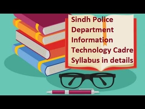 Sindh Police Department Information Technology Cadre Syllabus in detail 2019