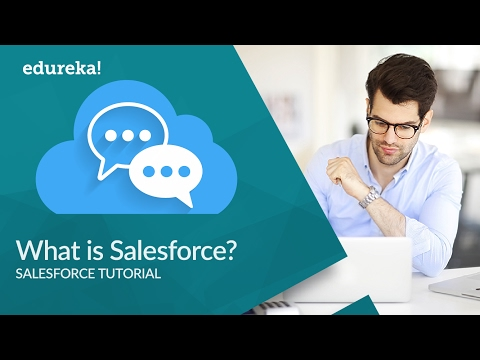 What Is Salesforce? | Salesforce Training - What Does Salesforce Do? | Salesforce Tutorial | Edureka