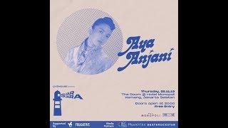 LIVE 2019.11.28 Aya Anjani - Meredam
