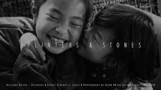 Splinters and Stones – Hillsong United // Acoustic Cover – Jason KH Lee
